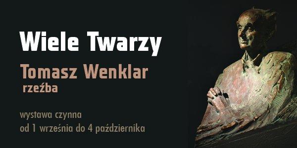 Grafika promująca wystawę Tomasza Wenklara