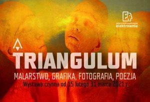 Grafika promująca wystawę Triangulum