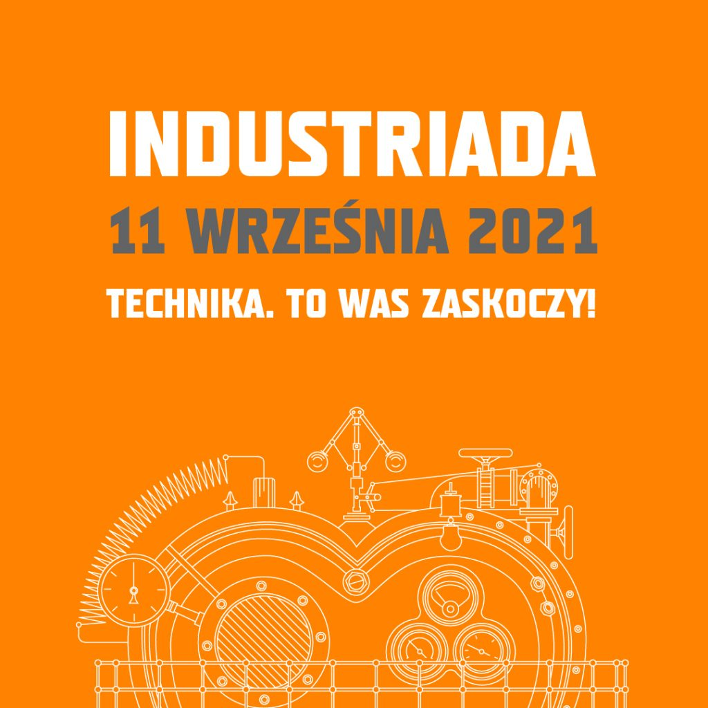 Grafika informująca o nadchodzącym święcie Szlaku Zabytków Techniki - Industriadzie 2021