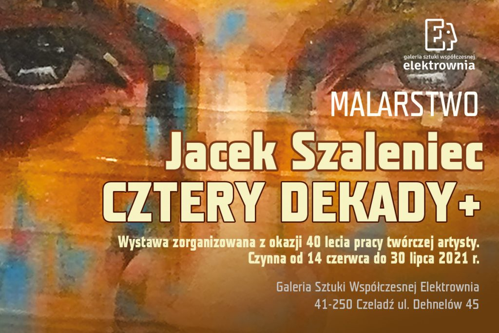 """Grafika baneru zapowiadającego wystawę malarstwa Jacka Szaleńca - """"Cztery dekady"""""""