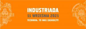 Graficzny baner promujący INDUSTRIADĘ 2021